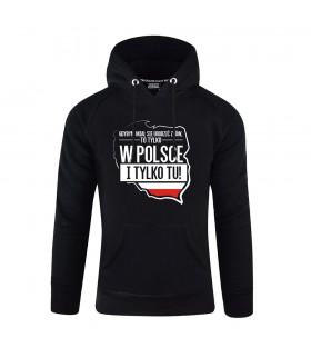Bluza z kapturem Tylko w Polsce